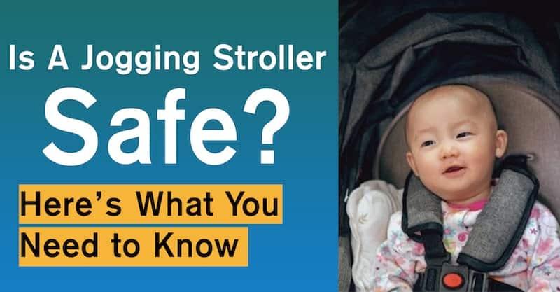 Is A Jogging Stroller Safe